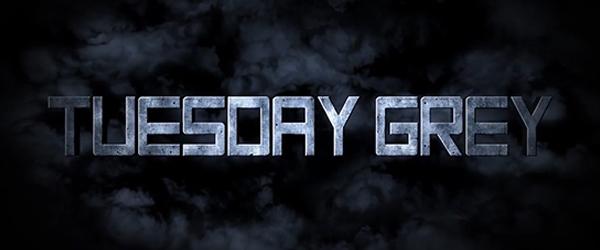 Tuesday Grey